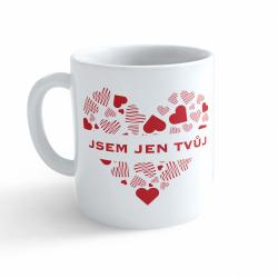 Obrázek Hrnek Valentýn - Jsem jen tvůj